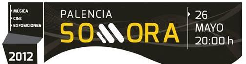 Palencia Sonora y Palencia Abierta